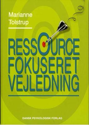 Ressourcefokuseret vejledning Marianne Tolstrup 9788777069925