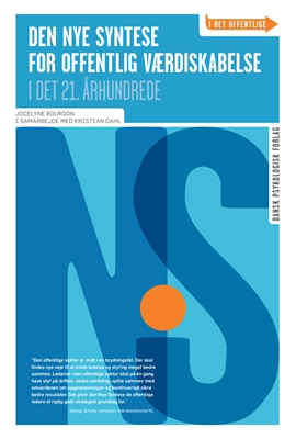 Den Nye Syntese for offentlig værdiskabelse Jocelyne Bourgon i samarbejde med Kristian Dahl 9788771585384