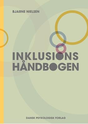 Inklusionshåndbogen Bjarne Nielsen 9788771583267
