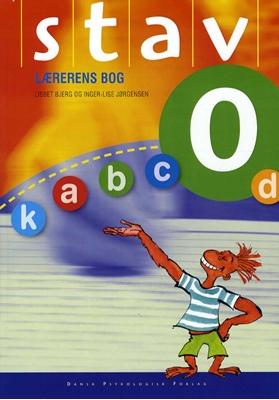 STAV 0 - Lærerens bog, 4. udgave Inger-Lise Jørgensen, Lisbet Bjerg 9788771584097