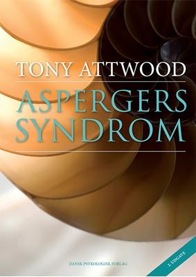 Aspergers syndrom Tony Attwood 9788771585582