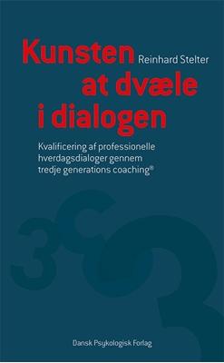 Kunsten at dvæle i dialogen Reinhard Stelter 9788771583182