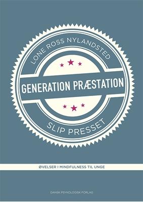 Generation Præstation - slip presset Lone Ross Nylandsted 9788771584301