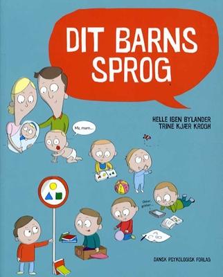 Dit barns sprog Trine Kjær Krogh, Helle Iben Bylander 9788771580952