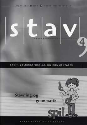 STAV 4 - Facit, løsningsforslag og kommentarer, 5. udgave Inger-Lise Jørgensen, Poul Erik Jensen 9788771584134