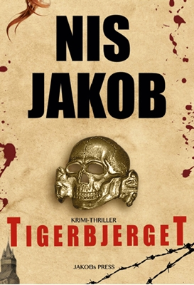 Tigerbjerget Nis Jakob 9788792970756