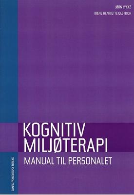 Kognitiv miljøterapi Irene H. Oestrich, Jørn Lykke 9788777064098