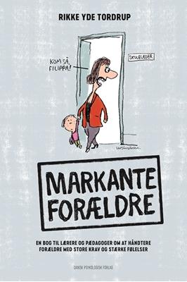 Markante forældre Rikke Yde Tordrup 9788771585506