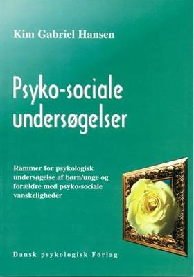 Psyko-sociale undersøgelser Kim Gabriel Hansen 9788777062100