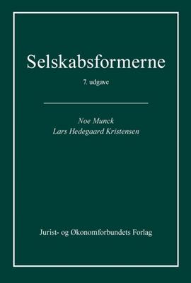Selskabsformerne Lars Hedegaard Kristensen, Noe Munck 9788757432794