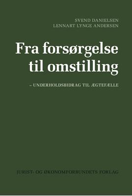 Fra forsøgelse til omstilling Svend Danielsen, Lennart Lynge Andersen 9788757433357