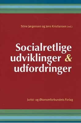 Socialretlige udviklinger og udfordringer Kristiansen J, mfl 9788757417883