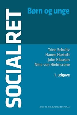 Socialret John Klausen, Hanne Hartoft, Nina von Hielmcrone, Trine Schultz 9788757439519