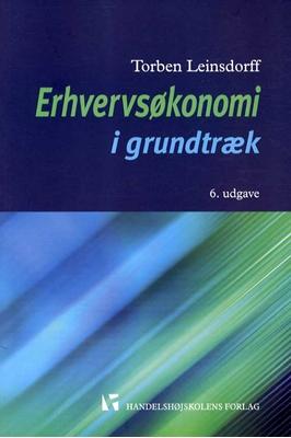 Erhvervsøkonomi i grundtræk Torben Leinsdorff 9788762904132