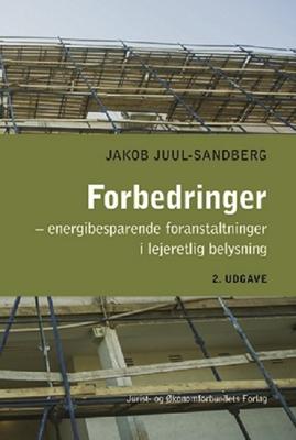 Forbedringer - energibesparende foranstaltninger i lejeretlig belysning Jakob Juul-Sandberg 9788757434910