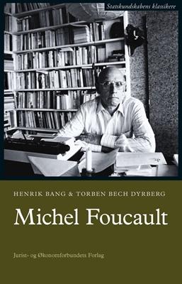 Michel Foucault Torben Bech Dyrberg, Henrik Bang 9788757421774