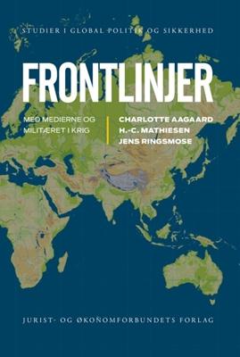 Frontlinjer H.-C. Mathiesen, Charlotte Aagaard, Jens Ringsmose 9788757425055