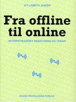 Fra offline til online Kit Lisbeth Jensen 9788771581287