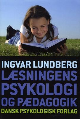 Læsningens psykologi og pædagogik Ingvar Lundberg 9788777067334