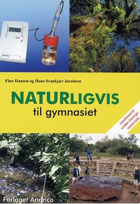 Naturligvis til gymnasiet Finn Hansen Hans Svankjær Jacobsen 9788791205064