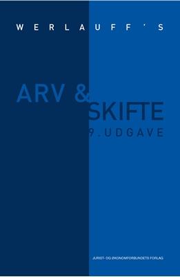 Arv & skifte WERLAUFF Advokatfirma, Erik Werlauff 9788757438222