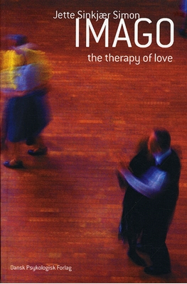IMAGO - the therapy of love Jette Sinkjær Simon 9788777067884