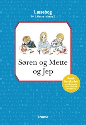 Søren og Mette og Jep læsebog 0-1. kl. Niv. 2 Knud Hermansen, Ejvind Jensen 9788711349984