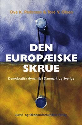 Den Europæiske Skrue Pedersen O, mfl 9788757413090