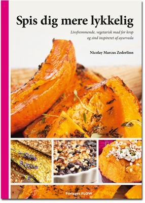 Spis dig mere lykkelig Nicolay Marcus Zederlinn 9788790758035
