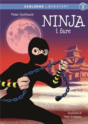 Carlsens Læsestart - Ninja i fare Peter Gotthardt 9788711901144