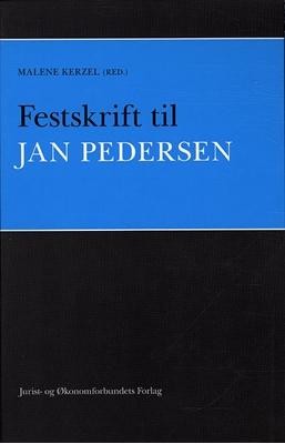 Festskrift til Jan Pedersen Malene Kerzel (red.) 9788757424546