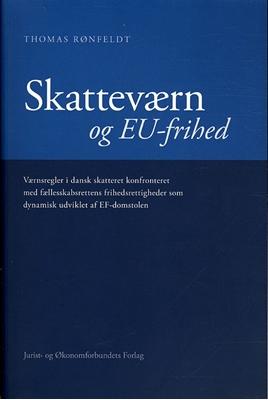 Skatteværn og EU-frihed Thomas Rønfeldt 9788757422832