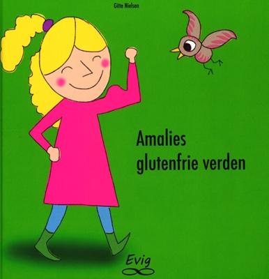 Amalies glutenfrie verden Gitte Nielsen 9788799947935