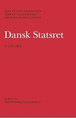 Dansk Statsret Michael Hansen Jensen, Jens Peter Christensen, Jørgen Albæk Jensen 9788757434750
