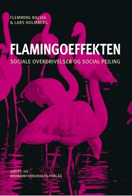 Flamingoeffekten Lars Holmberg, Flemming Balvig 9788757421842