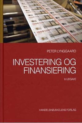 Investering og finansiering Peter Lynggaard 9788762904019
