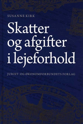 Skatter og afgifter i lejeforhold Susanne Kirk 9788757423631