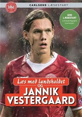 Læs med landsholdet - og Jannik Vestergaard Jannik Vestergaard, Ole Sønnichsen 9788711690680