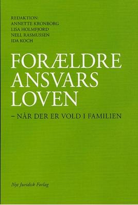 Forældreansvarsloven Annette Kronborg Lisa Holmfjord, Nell Rasmussen 9788776732561
