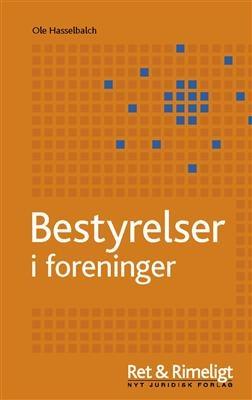 Bestyrelser i foreninger Ole Hasselbalch 9788776732158
