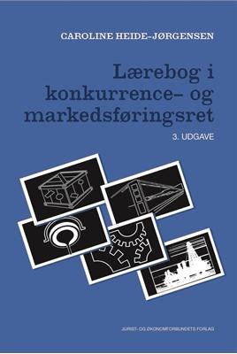 Lærebog i konkurrence- og markedsføringsret Caroline Heide-Jørgensen 9788757439977