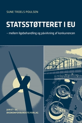 Statsstøtteret i EU Sune Troels Poulsen 9788757433388