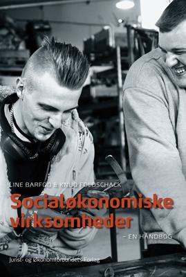 Socialøkonomiske virksomheder Line Barfod, Knud Foldschack 9788757435092