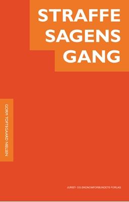 Straffesagens gang Gorm Toftegaard Nielsen 9788757436426