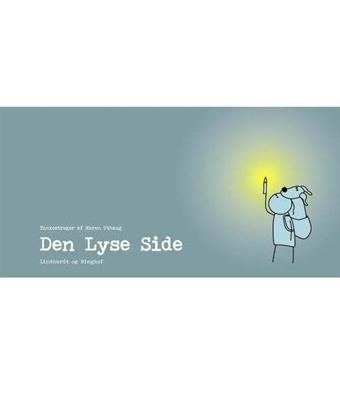 Den Lyse Side Maren Uthaug 9788711337066