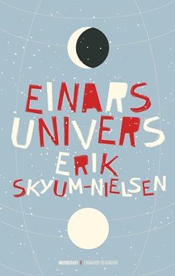 Einars univers Erik Skyum-Nielsen 9788711540404