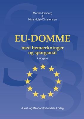 EU-Domme med bemærkninger  og spørgsmål Morten Broberg, Nina Holst-Christensen 9788757434347