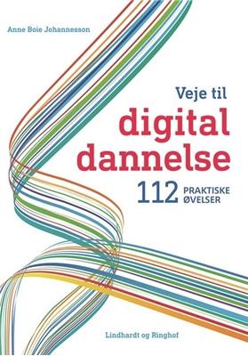 Veje til digital dannelse Anne Boie Johannesson 9788770668071