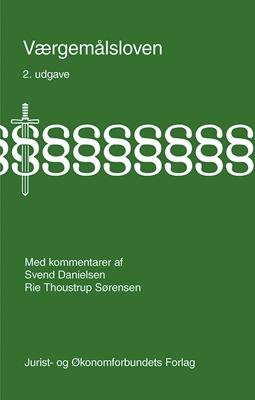 Værgemålsloven Rie Thoustrup Sørensen, Svend Danielsen 9788757435993