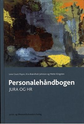 Personalehåndbogen Lene Court-Payen, Kira B. Johnson, Mette Klingsten 9788757412994